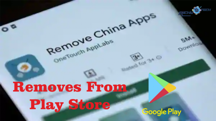 Remove China apps removes From google Play Store